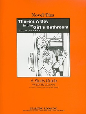 There's a Boy in the Girl's Bathroom by Lisa Abel