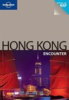 Hong Kong (Lonely Planet Encounter Guides)