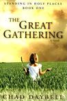 The Great Gathering (Standing in Holy Places, 1)