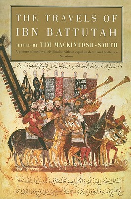 The Travels of Ibn Battutah by Ibn Battuta