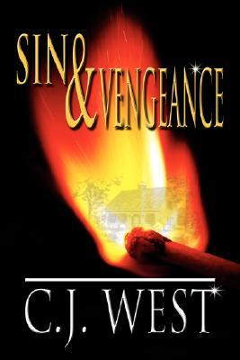 Sin and Vengeance by C.J. West
