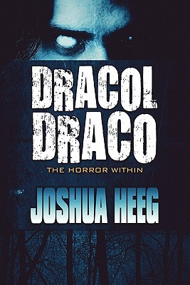 Dracol Draco: The Horror Within