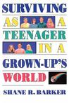 Surviving as a teenager in a grown-up's world