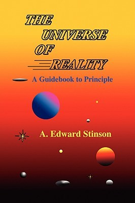 The Universe of Reality: A Guidebook to Principle