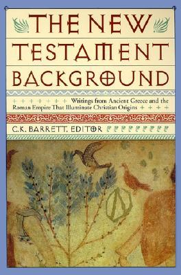 New Testament Background by Charles Kingsley Barrett