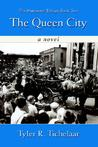 The Queen City: The Marquette Trilogy: Book Two