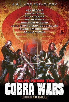 Tales from the Cobra Wars by Max Brooks