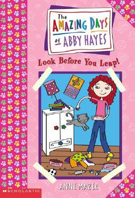 Look Before You Leap by Anne Mazer