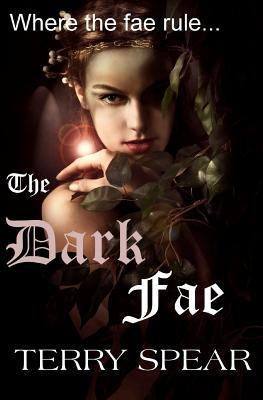The Dark Fae The World of Fae 1