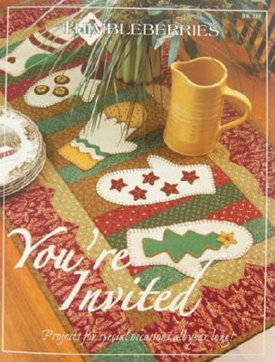You're Invited: Projects for Special Occasions All Year Long! [With Pattern]