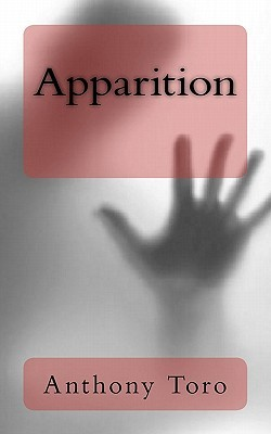 Apparition by Anthony Toro