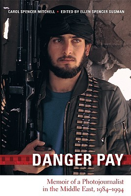 Danger Pay by Carol Spencer Mitchell