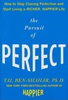 The Pursuit of Perfect by Tal Ben-Shahar