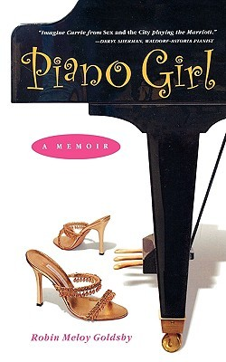 Piano Girl by Robin Meloy Goldsby