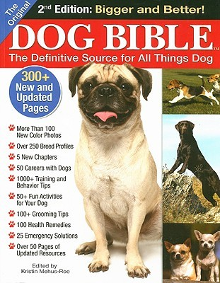 Original Dog Bible by Kristin Mehus-Roe