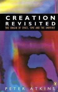 Creation Revisited: The Origin of Space, Time and the Universe