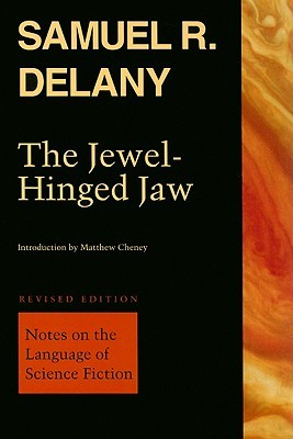 The Jewel-Hinged Jaw by Samuel R. Delany