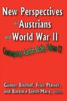 New Perspectives on Austrians and World War II