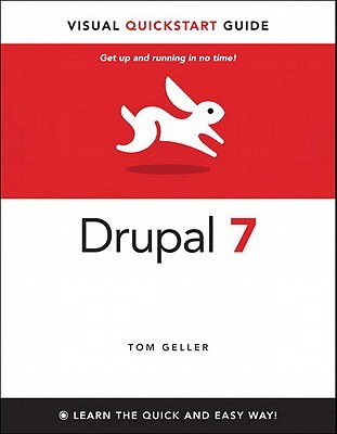 Drupal 7 by Tom Geller