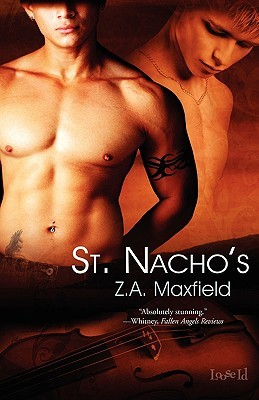 St. Nacho's by Z.A. Maxfield