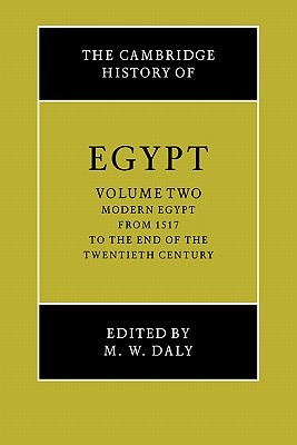 The Cambridge History of Egypt, Volume Two by M.W. Daly