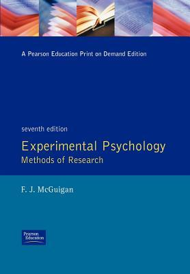 Experimental Psychology Methods of Research by Frank J. McGuigan