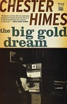 The Big Gold Dream (Harlem Cycle #4)