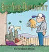 Eight Yards Down and Out: A FoxTrot Collection