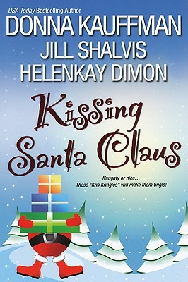 Kissing Santa Claus by Donna Kauffman