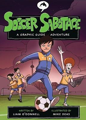 Soccer Sabotage by Liam O'Donnell
