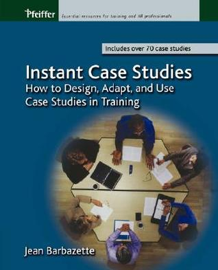 Instant Case Studies by Jean Barbazette