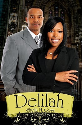Delilah by Shelia M. Goss