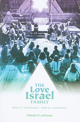 The Love Israel Family by Charles P. LeWarne