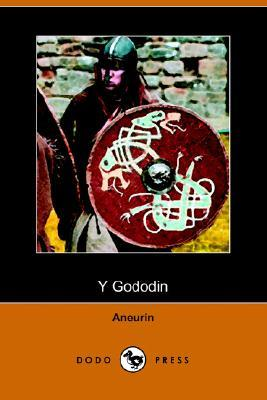 Y Gododin: A Poem of the Battle of Cattraeth