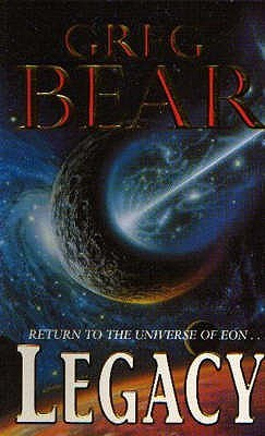 Legacy by Greg Bear