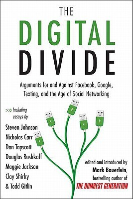 The Digital Divide by Mark Bauerlein