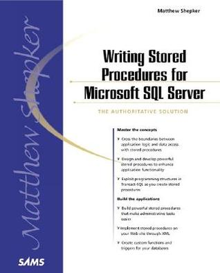 Writing Stored Procedures With Microsoft Sql Server