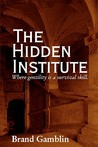 The Hidden Institute