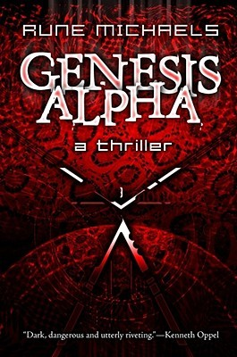 Genesis Alpha by Rune Michaels