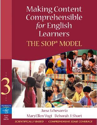 Making Content Comprehensible for English Learners by Jana Echevarria