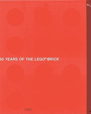 50 Years of the Lego Brick [With 6 Legos] by Christian Humberg