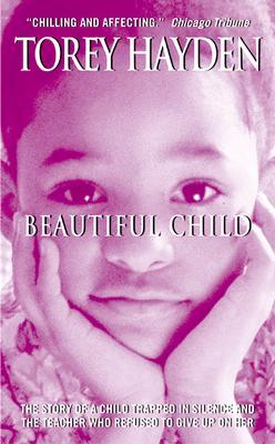 Beautiful Child by Torey L. Hayden