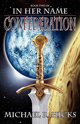 Confederation by Michael R. Hicks