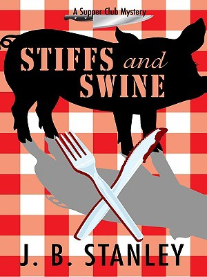 Stiffs and Swine by Ellery Adams