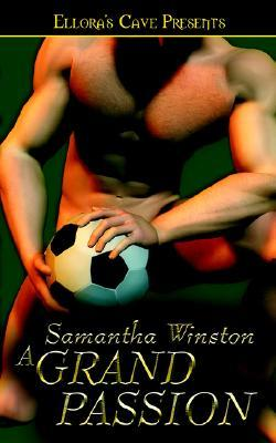 A Grand Passion by Samantha Winston
