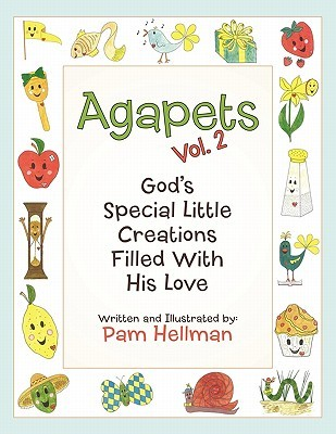 Agapets Vol. 2: God's Special Little Creations Filled with His Love