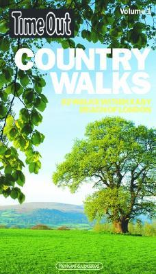 Time Out Country Walks, Volume 1: 52 Walks Within Easy Reach of London