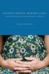 Ancient Bodies, Modern Lives by Wenda Trevathan