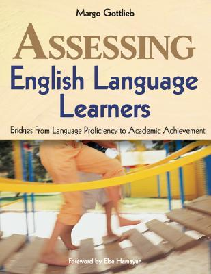 Assessing English Language Learners by Margo Gottlieb