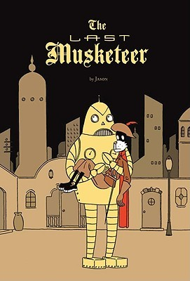 The Last Musketeer by Jason
